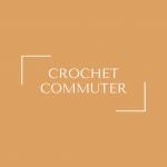 Crochet Commuter
